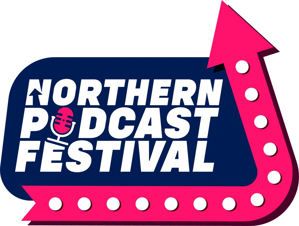 Northern Podcast Festival