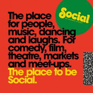 Social, on Humber Street.