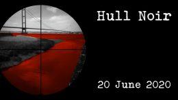 Hull Noir crime fiction festival