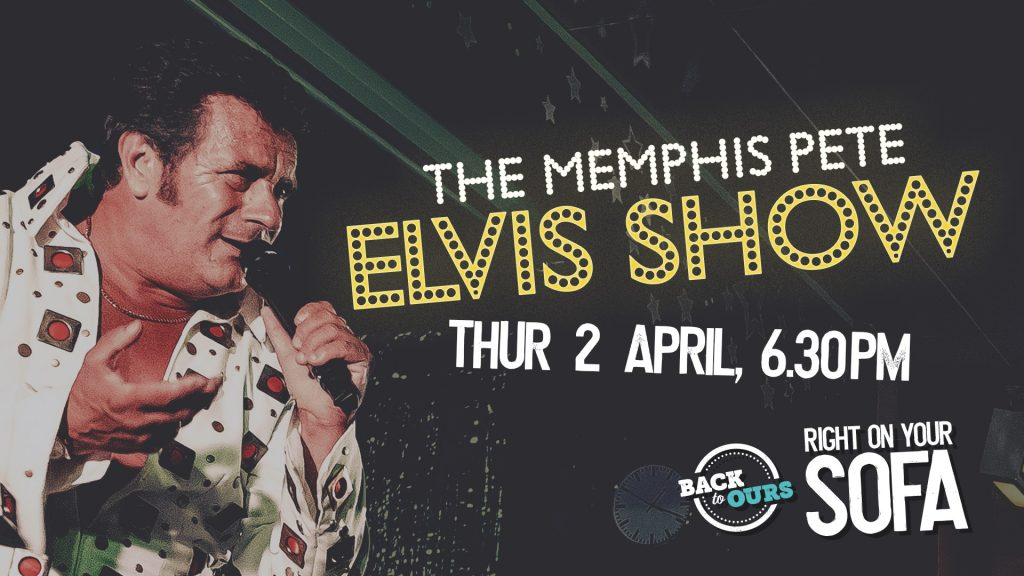 Back to Ours present Memphis Pete, Right on your Sofa, Thursday 2nd April.