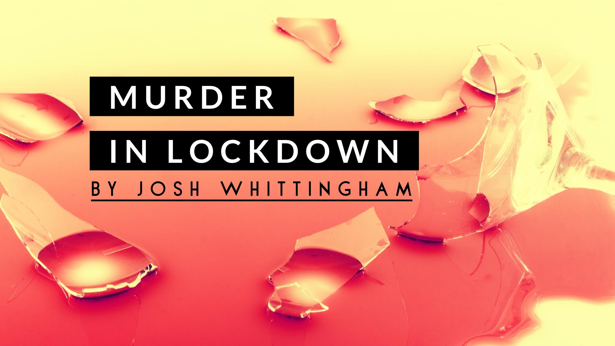 Murder in Lockdown podcast