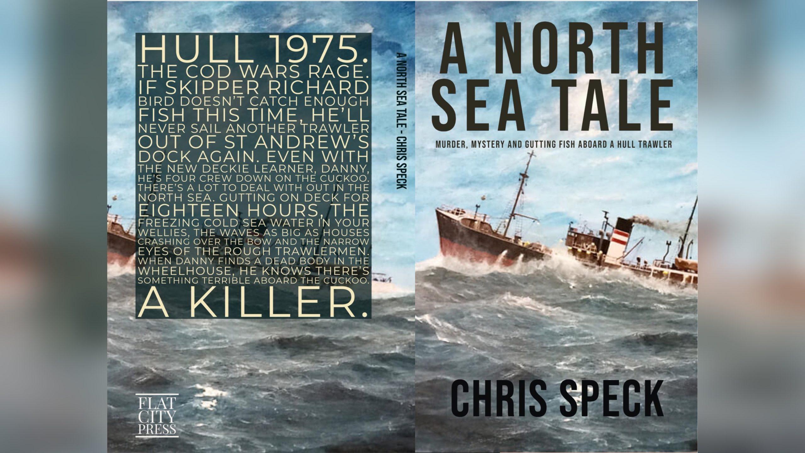 A North Sea Tale