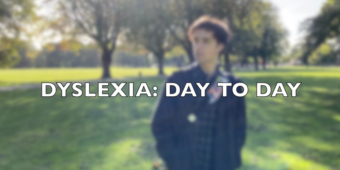 dyslexia day to day