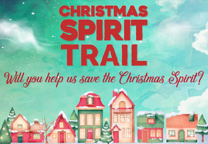 The Christmas Spirit Trail
