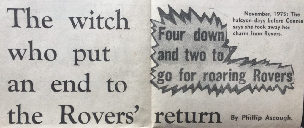 """The witch who put an end to the Rovers' return,"" Doncaster Gazette."
