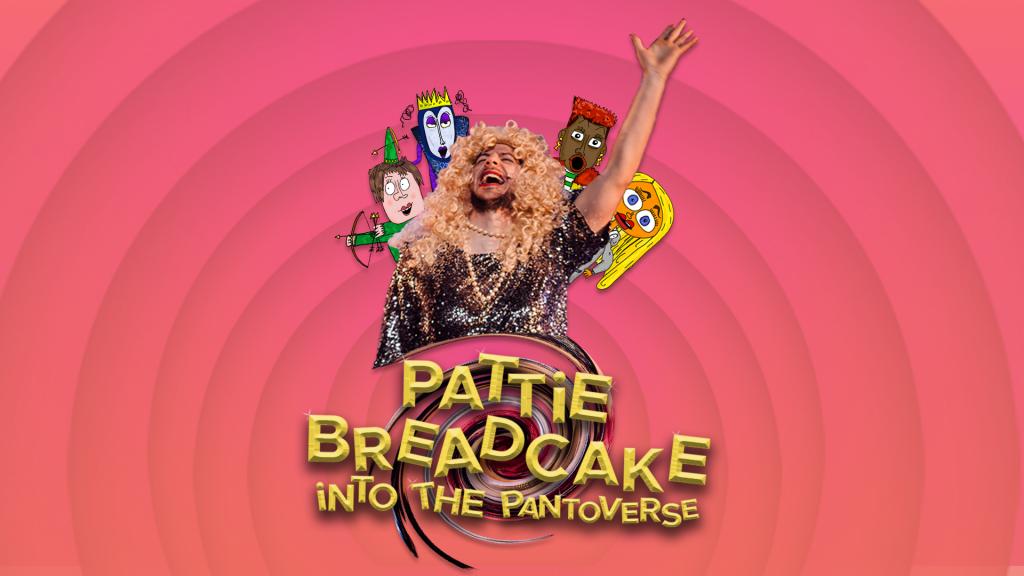Pattie Breadcake - into the Pantoverse. Middle Child theatre company, Hull.