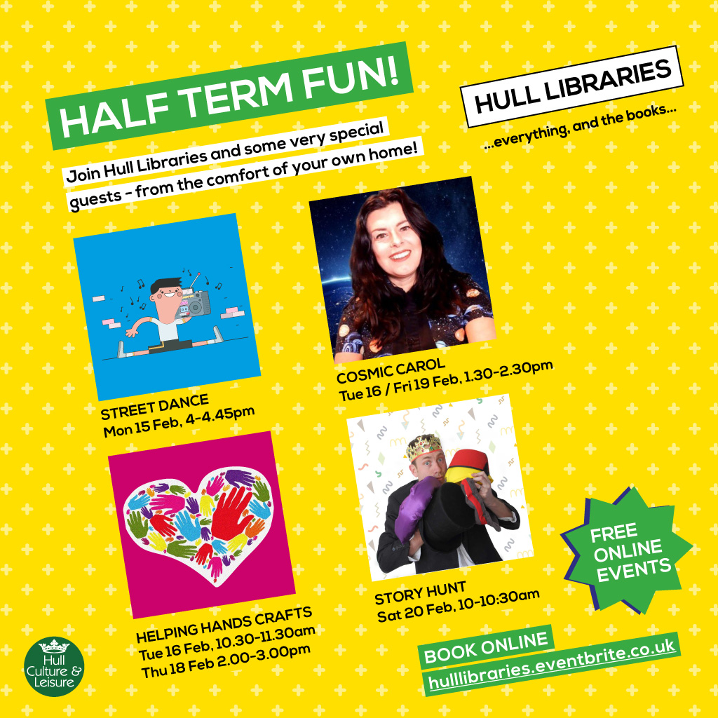 Enjoy half-term with Hull Libraries.