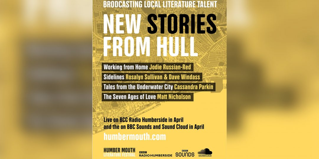 New Stories from Hull, Humber Mouth.